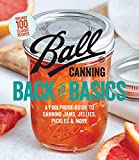Product review for Ball Canning Back to Basics: A Foolproof Guide to Canning Jams, Jellies, Pickles, and More