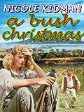 A Bush Christmas - Amazon.com Exclusive