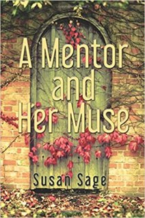 A Mentor and Her Muse by Susan Sage