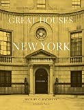 Great Houses of New York, 1880-1930 (Urban Domestic Architecture)