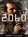 2060: The Peacekeeper (A Dystopian Thriller)