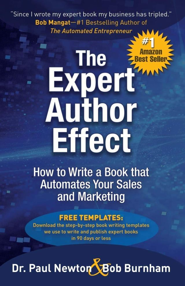 The Expert Author Effect: How to Write a Book that Automates Your