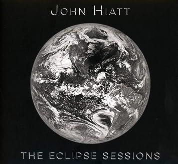 Resultado de imagen de John Hiatt - The Eclipse Sessions