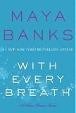 With Every Breath: A Slow Burn Novel (Slow Burn Novels)