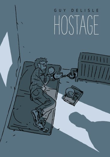 Hostage: Delisle, Guy, Dascher, Helge: 9781770462793: Amazon.com ...