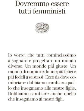 Amazon.it: Dovremmo essere tutti femministi - Adichie, Chimamanda Ngozi, Spinelli, Francesca - Libri