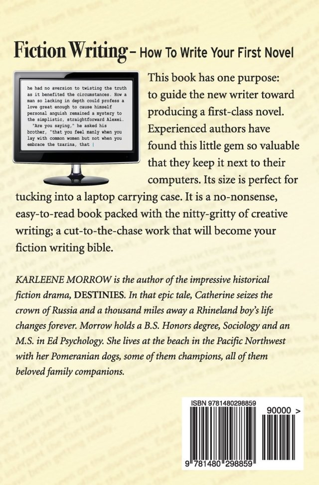 Fiction Writing: How to Write Your First Novel: Morrow, Karleene