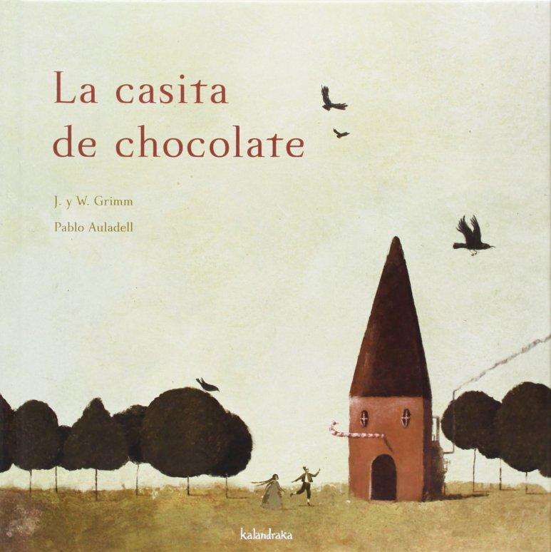 La casita de chocolate (libros para soñar): Amazon.es: Grimm ...