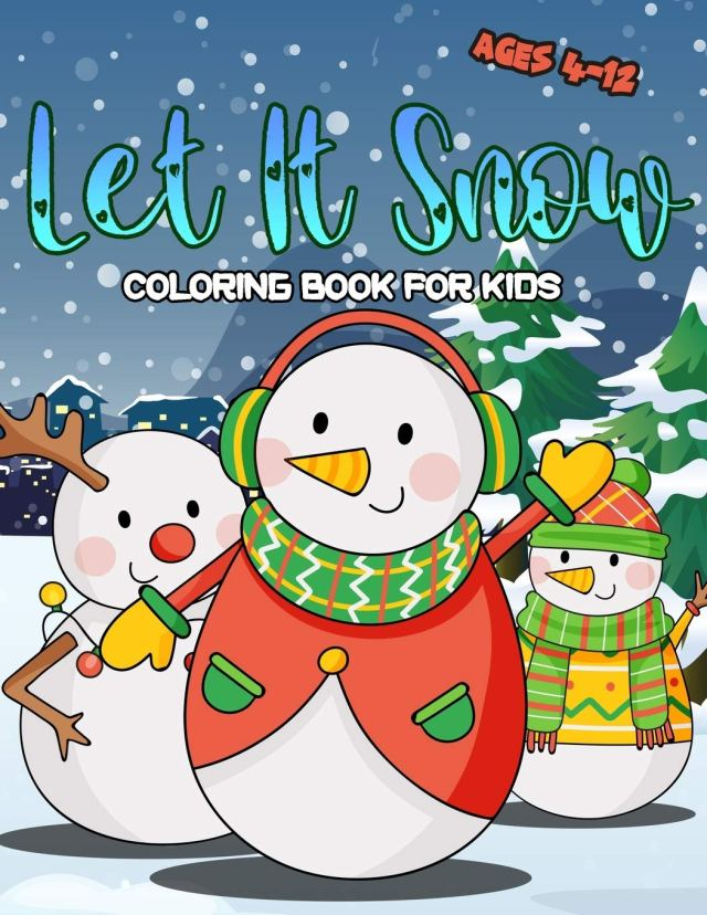 Amazon.com: Let It Snow Coloring Book For Kids Ages 25-25: Winter