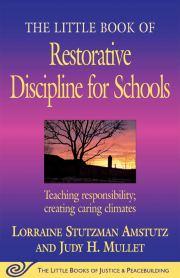 The Little Book of Restorative Discipline for Schools: Teaching ...