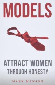 Models: Attract Women Through Honesty: Manson, Mark: 9781463750350: Books -  Amazon.ca