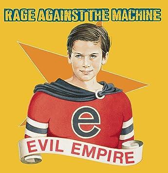 Resultado de imagen de Rage Against the Machine Evil Empire
