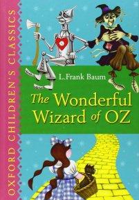 The Wonderful Wizard of Oz (Oxford Children's Classics): Baum, L. Frank:  9780192728029: Amazon.com: Books