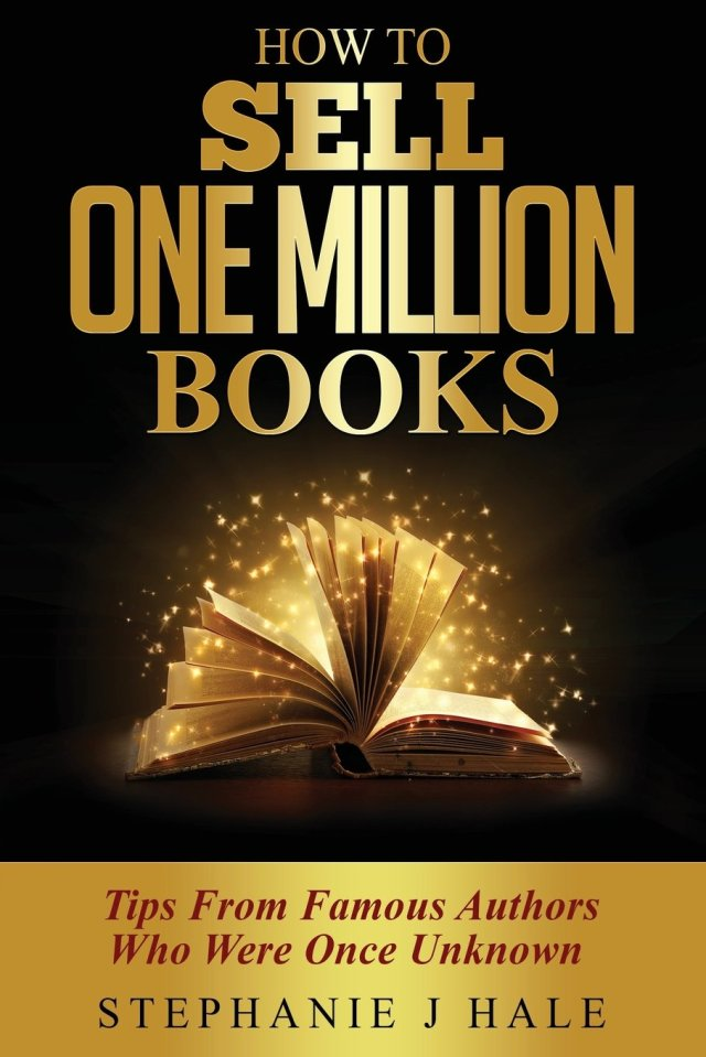 Buy How to Sell One Million Books: Tips from Famous Authors Who