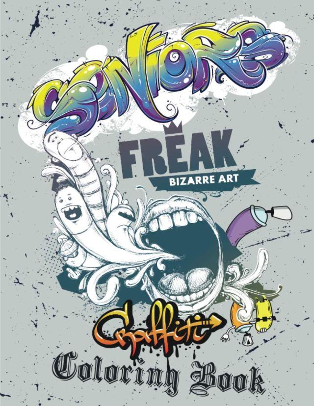 Amazon.com: Seniors Freak Bizzare Art Graffiti Coloring Book For