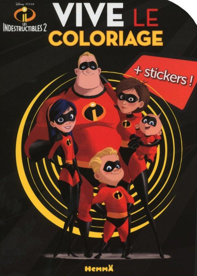 Disney Les Indestructibles 20 Vive le coloriage + Stickers
