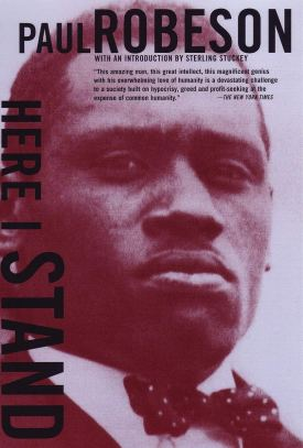 Here I Stand: Robeson, Paul: 9780807064450: Amazon.com: Books