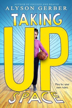 Taking Up Space: Gerber, Alyson: 9781338186000: Amazon.com: Books