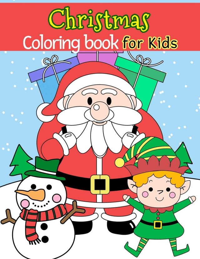 Christmas Coloring Book for Kids: Christmas things that go