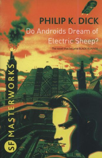 Buy Do Androids Dream Of Electric Sheep?: The inspiration behind Blade  Runner and Blade Runner 2049 (S.F. Masterworks) Book Online at Low Prices  in India | Do Androids Dream Of Electric Sheep?: