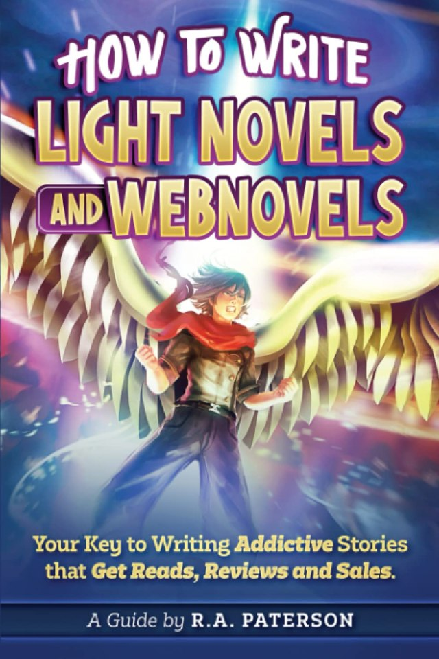 Buy How to Write Light Novels and Webnovels: Your Key to Writing