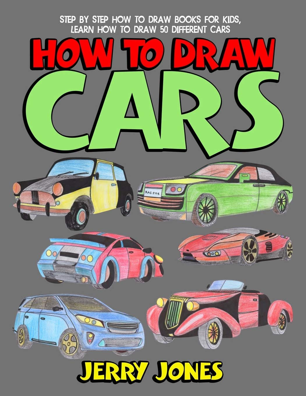 How to Draw Cars: Step by Step How to Draw Books for Kids, Learn ...