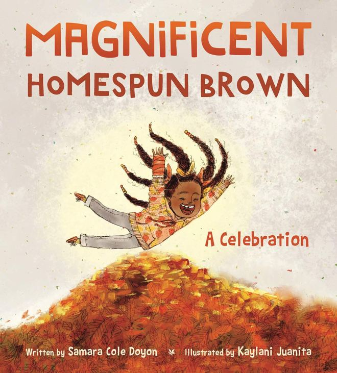 Magnificent Homespun Brown: A Celebration: Doyon, Samara Cole, Juanita,  Kaylani: 9780884487975: Amazon.com: Books