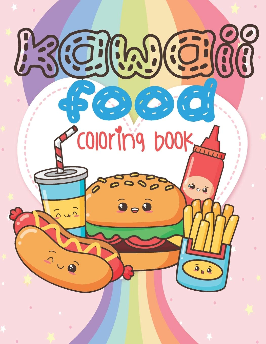 Amazon Com Kawaii Food Coloring Book Super Cute Food Coloring Book For Adults And Kids Of All Ages 30 Adorable Relaxing Easy Kawaii Food And Drinks Coloring Pages 9798642846308 Coloring Books