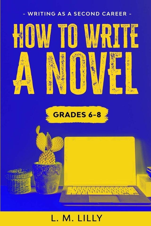 Amazon.com: How To Write A Novel, Grades 29-29: Workbook (Writing As