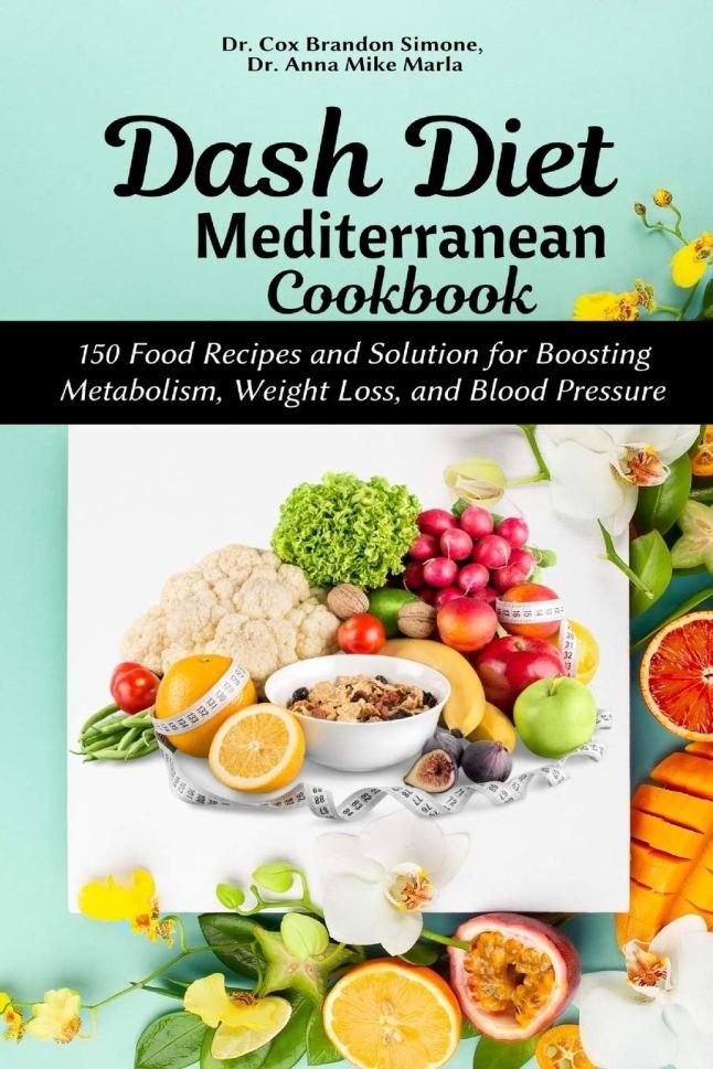 Dash Diet Mediterranean Cookbook
