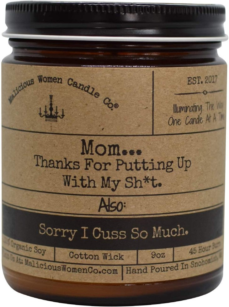 Organic Soy Candle - Malicious Women Candle Co - Mom. Thanks for Putting Up with My Sht