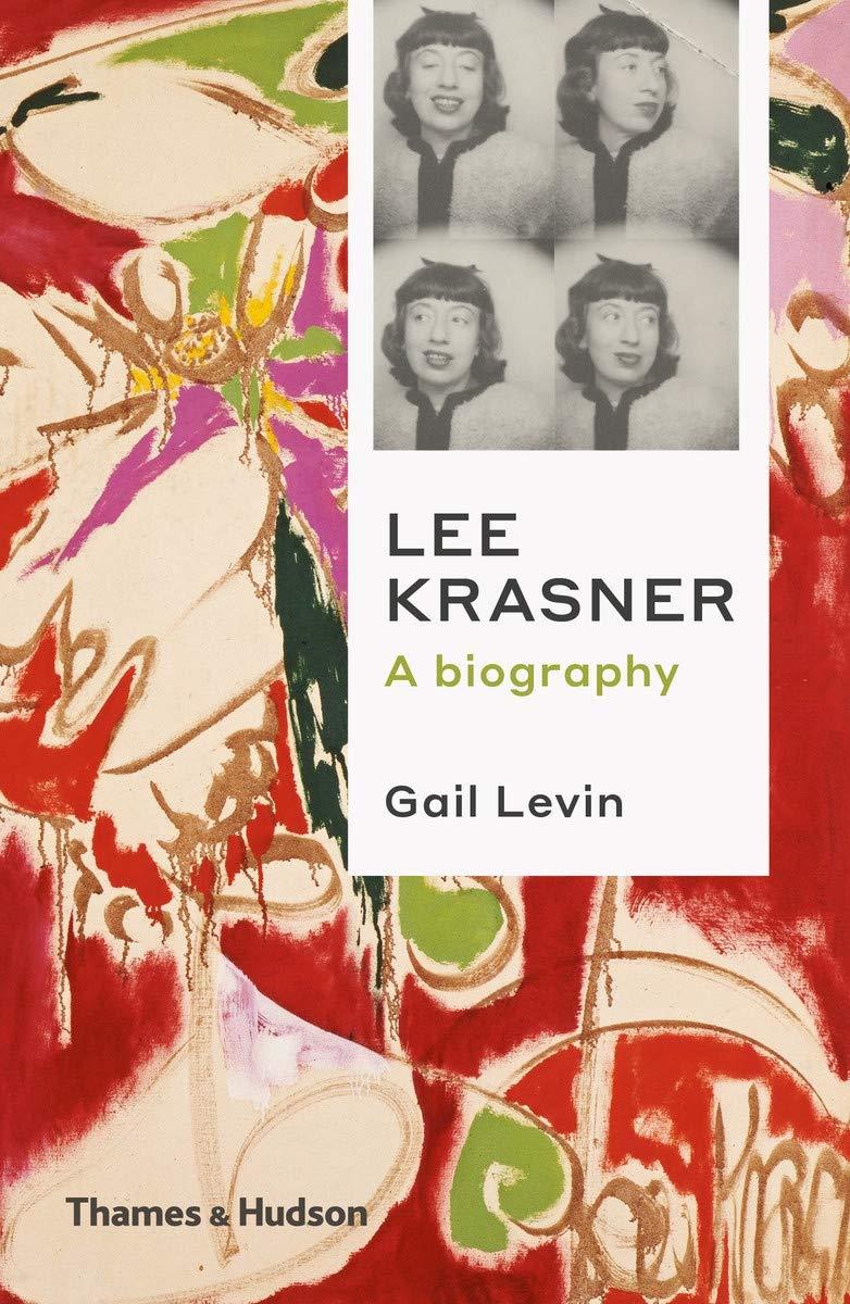 Lee Krasner A Biography /anglais: LEVIN GAIL: 9780500295281: Amazon.com: Books
