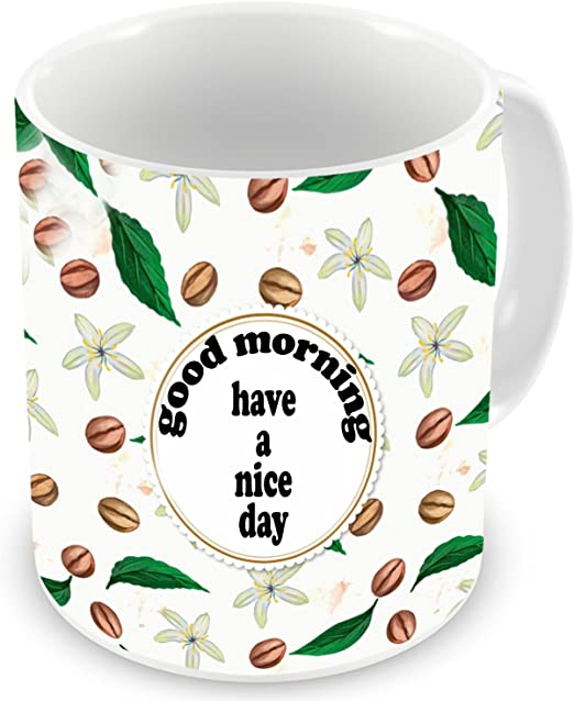 Amazon Com D D Crafts Good Morning Have A Nice Day Printed