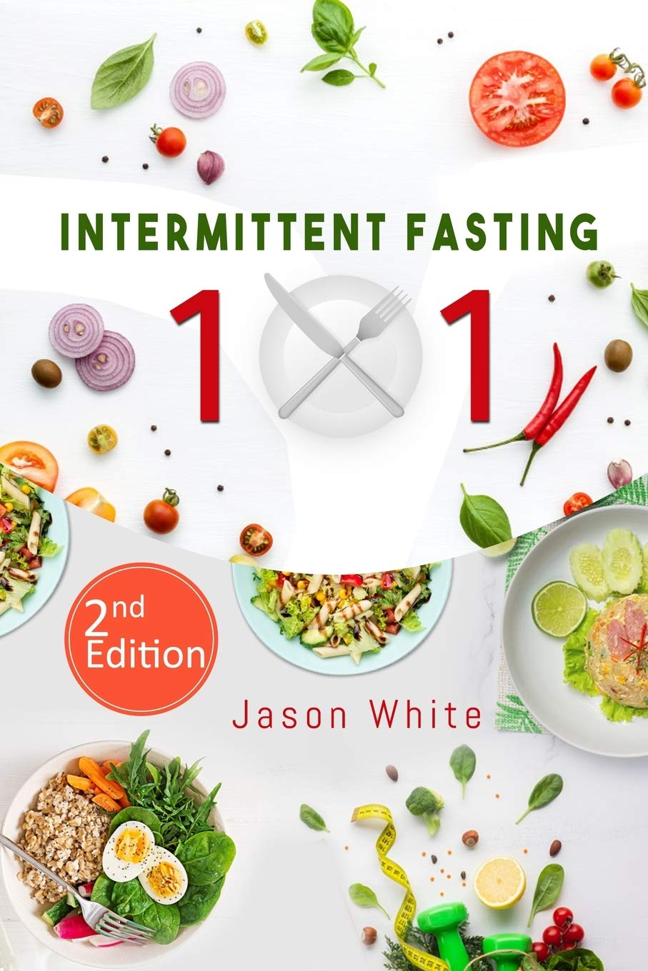 Intermittent fasting 101 2nd edition 1
