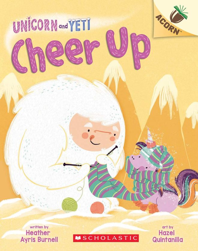 Amazon.com: Cheer Up: An Acorn Book (Unicorn and Yeti #4) (4)  (9781338627695): Burnell, Heather Ayris, Quintanilla, Hazel: Books