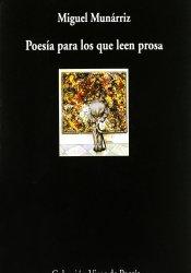 Poesía para los que leen prosa: Guía útil para andar por la poesía