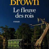 Le fleuve des rois : Taylor Brown