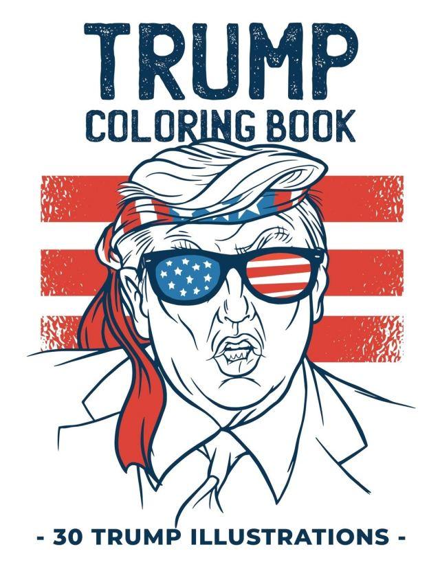 Trump Coloring Book: 15 Funny Donald Trump illustrations to