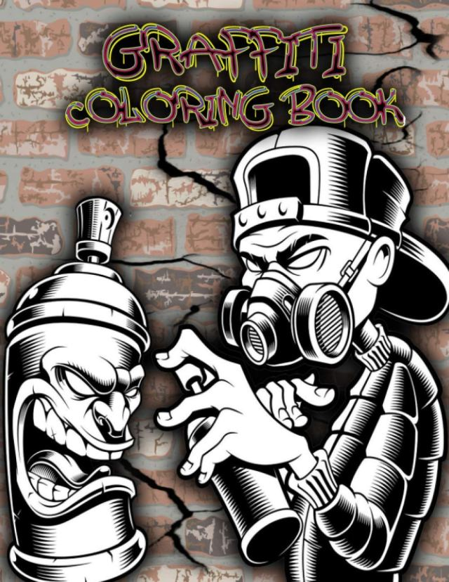 Graffiti Coloring Book: for Adults and Teens, Street Art Coloring