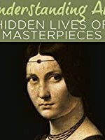 Understanding Art: Hidden Lives of Works of Art