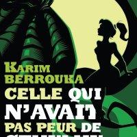 Celle qui n'avait pas peur de Cthulhu : Karim Berrouka  [Fiche par Dame Ida, Experte Mondialement reconnue en fiction Agathesques  et Consultante en Délires Cthulesques]
