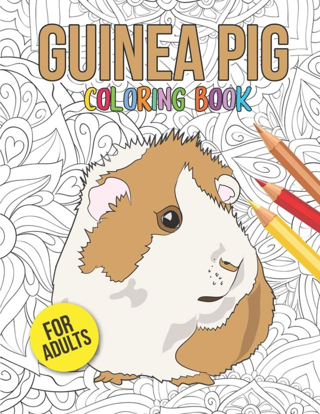 Guinea Pig Coloring Book: An Adult Coloring Pages with Beautiful