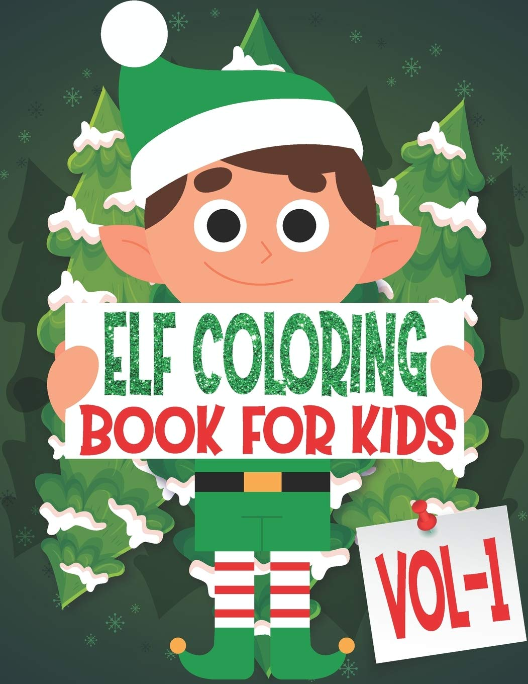 Elf Coloring Book For Kids Volume 1 85 Pages One Side Christmas Elf Coloring Pages For Kids Toddler Children Perfect For Kids Age 4 18 Years Old Pages To Color In Santa