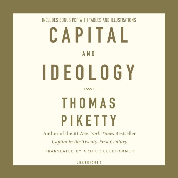 Capital and Ideology: Thomas Piketty: 9780674247680: Amazon.com: Books