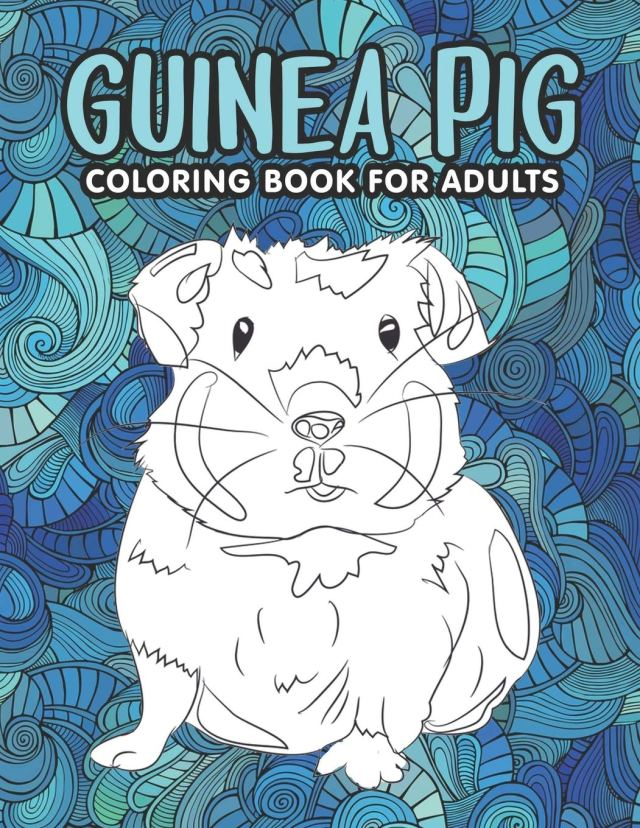 Guinea Pig Coloring Book for Adults: An Adult Coloring Pages with