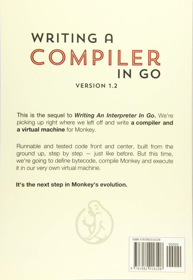 Writing A Compiler In Go : Ball, Thorsten: Amazon.de: Bücher