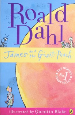Roald Dahl: James & the Giant Peach book cover