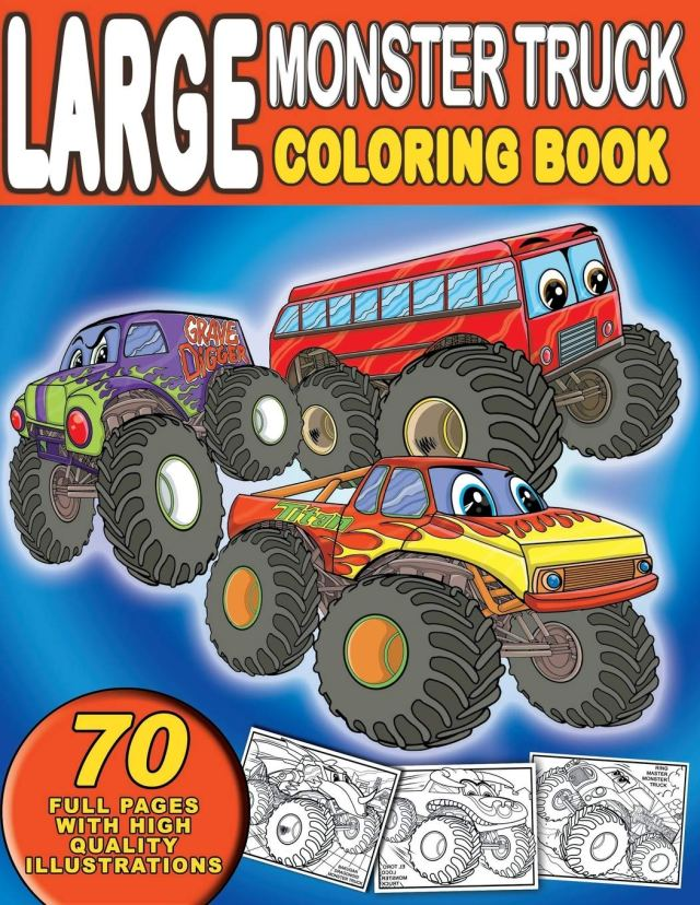Large Monster Truck Coloring Book: For Boys and Girls Who Love