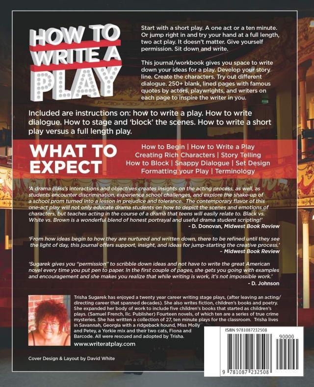 How To Write a Play: Journal & Workbook: Sugarek, Trisha