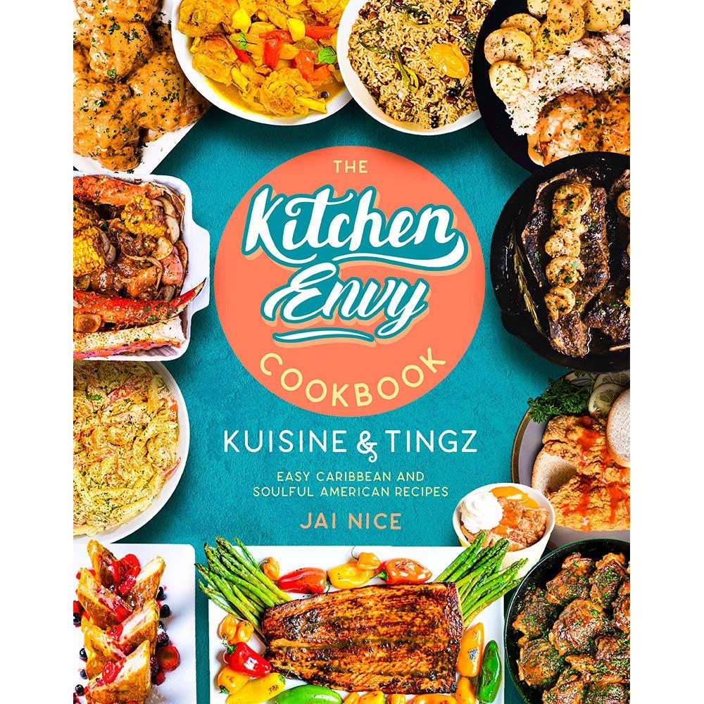 Kitchen Envy Cookbook Jai Nice 9780578771236 Amazon Com Books